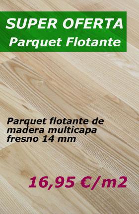 Oferta Parquet Flotante